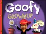 Goofy Grownup