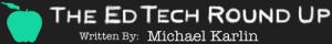 edtech roundup